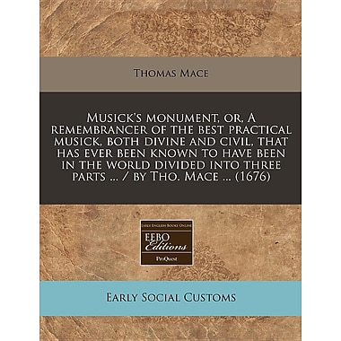 Musick's Monument: Or