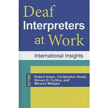 Deaf Interpreters at Work: International Insights