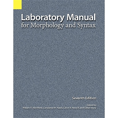 Laboratory Manual for Morphology and Syntax, 7th Edition