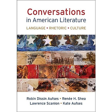 Conversations in American Literature: Language, Rhetoric, Culture