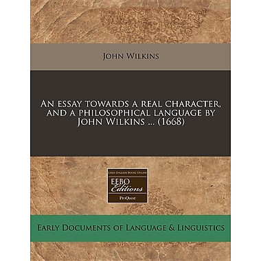 An Essay Towards a Real Character, and a Philosophical Language by John Wilkins ... (1668)