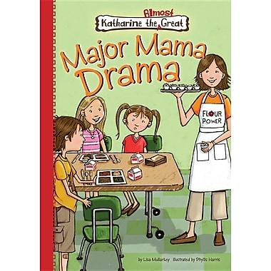 Major Mama Drama