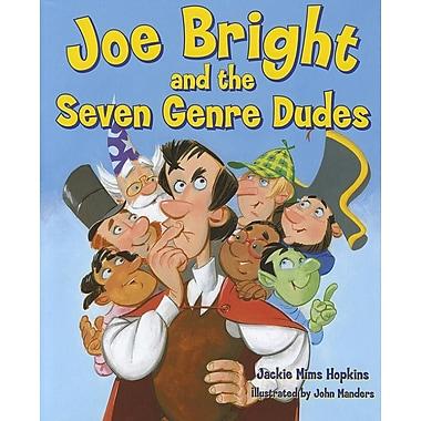 Joe Bright and the Seven Genre Dudes