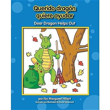 Querido Dragn Quiere Ayudar/ Dear Dragon Helps Out