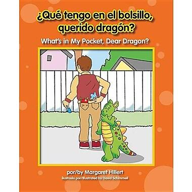 Qu' Tengo En El Bolsillo, Querido Dragn? / What's in My Pocket, Dear Dragon?