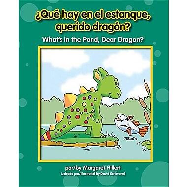 Qu' Hay En El Estanque, Querido Dragn? What's in the Pond, Dear Dragon?