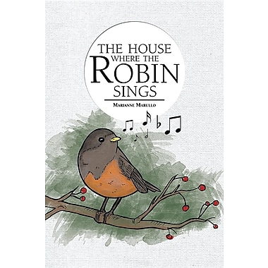 The House Where the Robin Sings