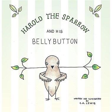 Harold the Sparrow and His Bellybutton