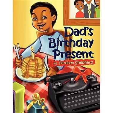 Dad's Birthday Present