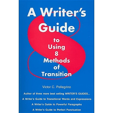 A Writer's Guide to Using Eight Methods of Transition