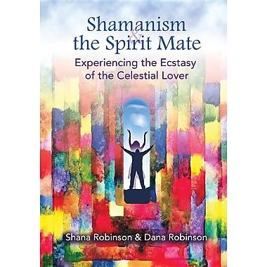 Shamanism & the Spirit Mate