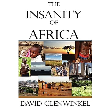 The Insanity of Africa