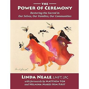 The Power of Ceremony