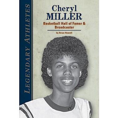 Cheryl Miller: Basketball Hall of Famer & Broadcaster