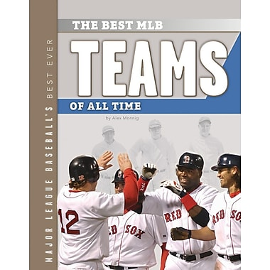 The Best MLB Teams of All Time