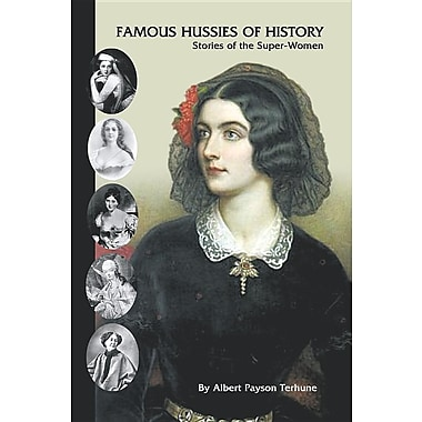 Famous Hussies of History: Stories of the Super-Women