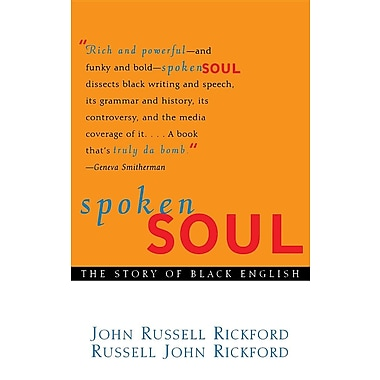 Spoken Soul: The Story of Black English