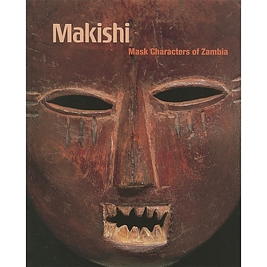 Makishi: Mask Characters of Zambia