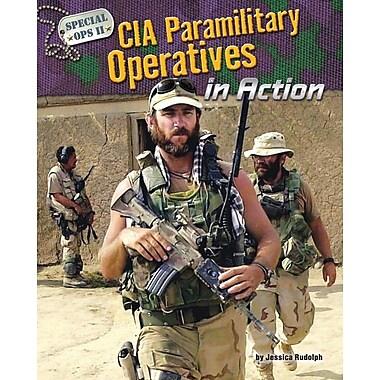 CIA Paramilitary Operatives in Action