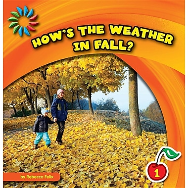 How's the Weather in Fall?