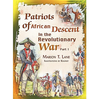 Patriots of African Descent in the Revolutionary War: Part 1