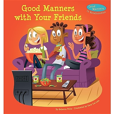 Good Manners with Your Friends