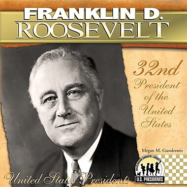 Franklin D. Roosevelt: 32nd President of the United States