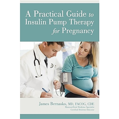 A Practical Guide to Insulin Pump Therapy for Pregnancy