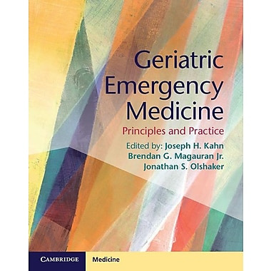 Geriatric Emergency Medicine: Principles and Practice