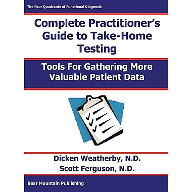 Practitioner's Guide to Take-Home Testing