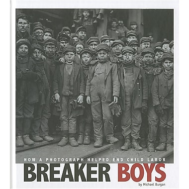 Breaker Boys: How a Photograph Helped End Child Labor