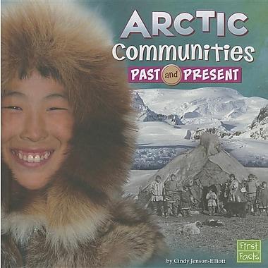 Arctic Communities Past and Present