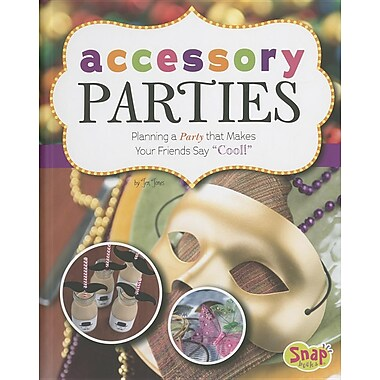 Accessory Parties: Planning a Party That Makes Your Friends Say