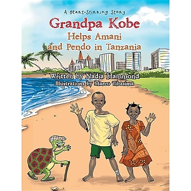Grandpa Kobe Helps Amani and Pendo in Tanzania: A Heart-Stirring Story