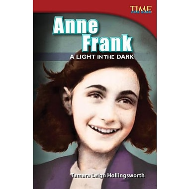 Anne Frank: A Light in the Dark (Library Bound)