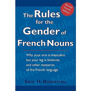 The Rules for the Gender of French Nouns: Revised Fourth Edition