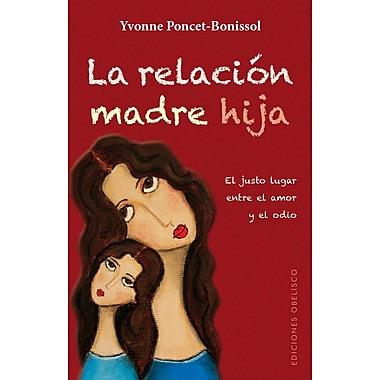 La Relacion Madre-Hija