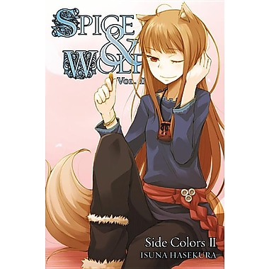 Spice and Wolf, Vol. 11: Side Colors II