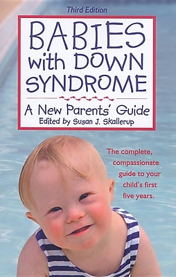 Babies with Down Syndrome: A New Parents' Guide 1302568