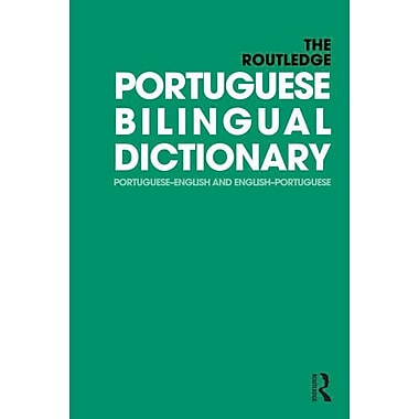 The Routledge Portuguese Bilingual Dictionary: Portuguese ...