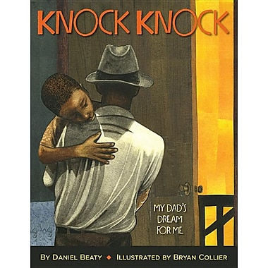 Knock Knock: My Dad's Dream for Me