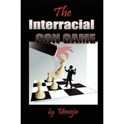 The Interracial Con Game