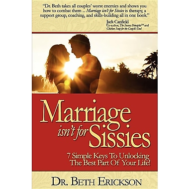 Marriage Isn't for Sissies