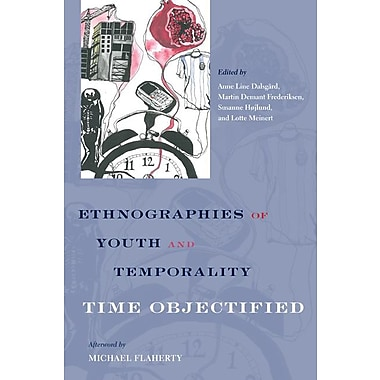 Ethnographies of Youth and Temporality: Time Objectified