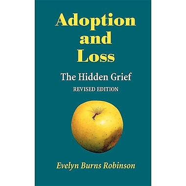 Adoption and Loss - The Hidden Grief