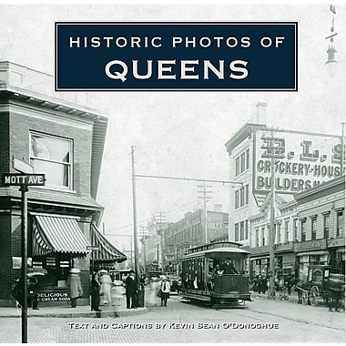 Historic Photos of Queens