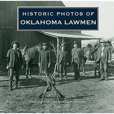 Historic Photos of Oklahoma Lawmen