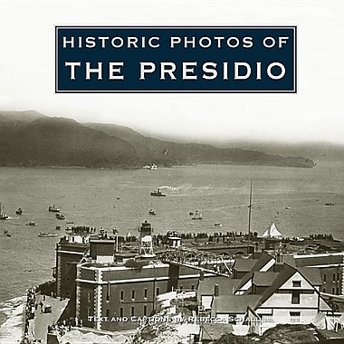 Historic Photos of the Presidio