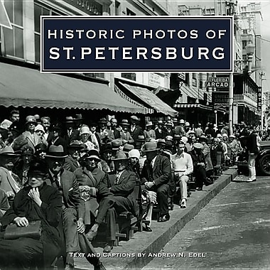 Historic Photos of St. Petersburg