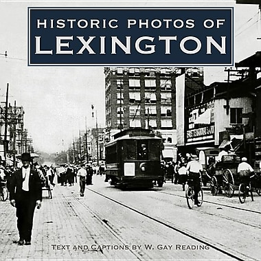 Historic Photos of Lexington